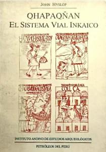 El sistema vial inkaico